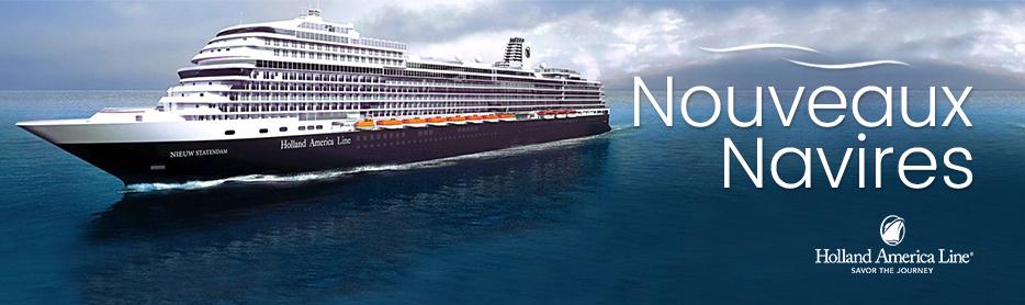 Nouveaux Navires Holland America Lines